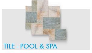 Tile - Pool & Spa