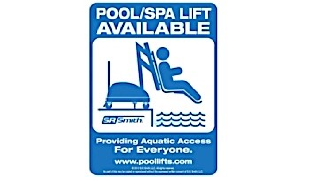 SR Smith Pool Lift Available Sign   900-5000