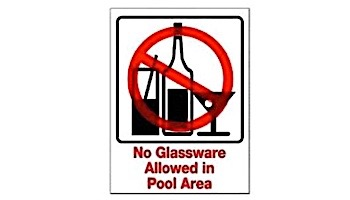 No Glassware in Pool Area Sign 9inches x 12inches   SW-44