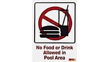No Food or Drink Allowed in Pool Area 9inches x 12inches   SW-46